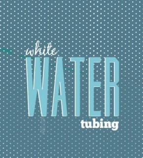 White Water Tubing